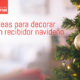 decorar recibidor navideño